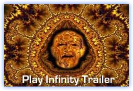 """Infinity"" is a 70mm IMAX trailer about the Mandelbrot Fractal set narrated by Arthur C. Clarke and directed by Ron Fricke"